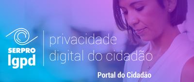 Privacidade Digital do Cidadadão
