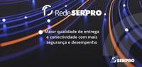 Rede Serpro: conectividade e serviços exclusivos para governo