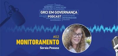 Segundo episódio do GRCI em Podcast fala sobre monitoramento de indicadores