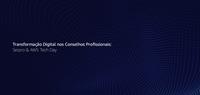 Serpro e AWS reúnem Conselhos Profissionais para debater transformação digital