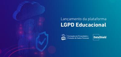 Governo Federal lança Plataforma LGPD Educacional