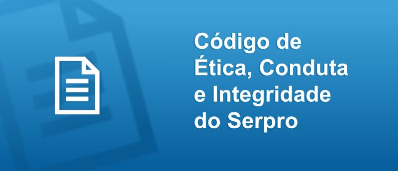 http://www.serpro.gov.br/menu/quem-somos/etica-e-integridade/etica1/codigo-de-etica
