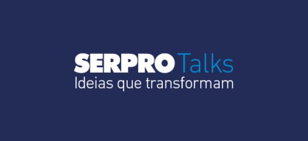 https://serpro.gov.br/menu/quem-somos/eventos/serpro-talks-banner