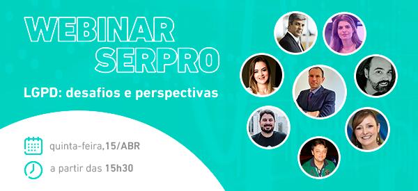 https://www.serpro.gov.br/menu/quem-somos/eventos/webinar-serpro/lgpd-desafios-e-perspectivas-1