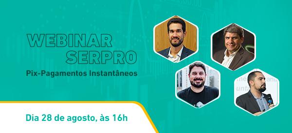 https://www.serpro.gov.br/menu/quem-somos/eventos/webinar-serpro/pix-pagamentos-instantaneos-1