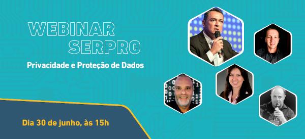 https://serpro.gov.br/menu/quem-somos/eventos/webinar-serpro/privacidade-e-protecao-de-dados