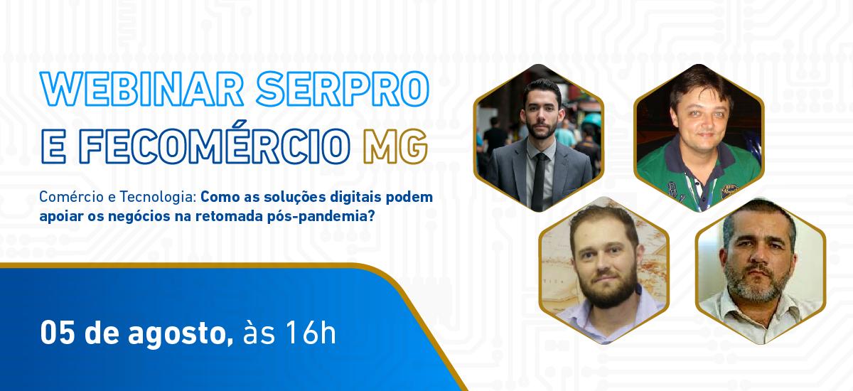 https://www.serpro.gov.br/menu/quem-somos/eventos/webinar-serpro/serpro-e-fecomercio-mg