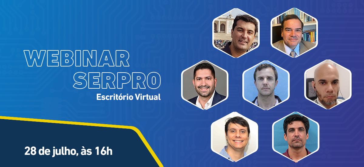 https://www.serpro.gov.br/menu/quem-somos/eventos/webinar-serpro/webinar-serpro-escritorio-virtual